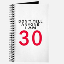 Don't Tell Anyone I'm 30 Journal