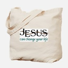 Jesus Can Change Life Tote Bag