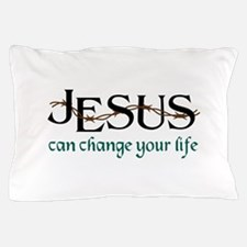 Jesus Can Change Life Pillow Case