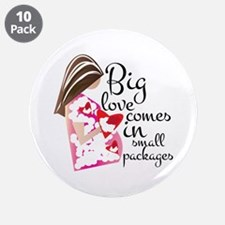 """Big Love 3.5"""" Button (10 pack)"""
