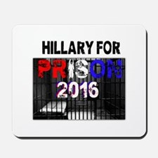 Hillary For Prison 2016 * official * Mousepad