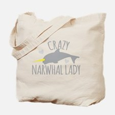 Crazy NARWHAL Lady Tote Bag
