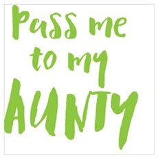 Pass me to my AUNTY Poster