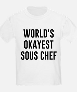 World's Okayest Sous Chef T-Shirt