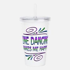 Line Dancing Makes Me Acrylic Double-wall Tumbler