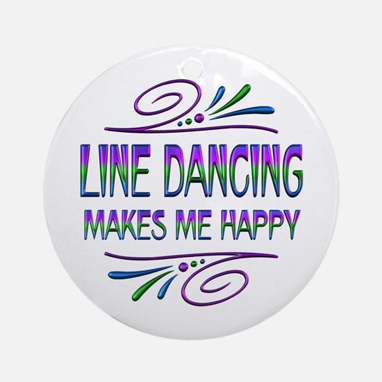 Line Dancing Makes Me Happy Round Ornament