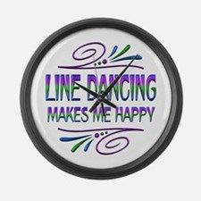 Line Dancing Makes Me Happy Large Wall Clock