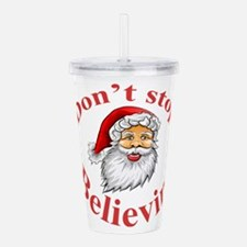Don't Stop Believin' Acrylic Double-wall Tumbler