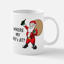 Where My Ho's At Mugs