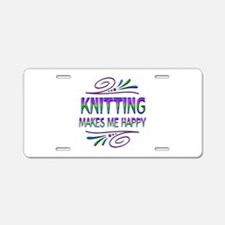 Knitting Makes Me Happy Aluminum License Plate