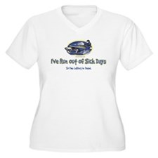 RUN-OUT-OF-SICK-DAYS-[Conve.png Plus Size T-Shirt