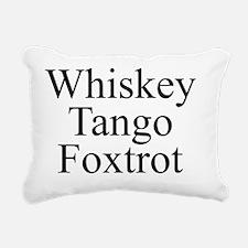 Whiskey Tango Foxtrot Rectangular Canvas Pillow
