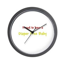 Proud To Have A Diaper Free Baby Wall Clock