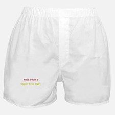 Proud To Have A Diaper Free Baby Boxer Shorts