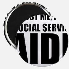 Trust Me, I'm A Social Service Aide Magnets