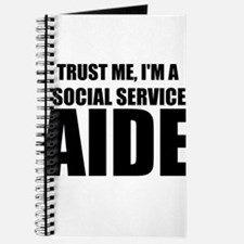 Trust Me, I'm A Social Service Aide Journal