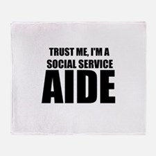 Trust Me, I'm A Social Service Aide Throw Blanket