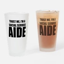 Trust Me, I'm A Social Service Aide Drinking Glass