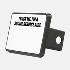 Trust Me, I'm A Social Service Aide Hitch Cover