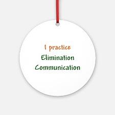 I Practice Elimination Communication Ornament (Rou