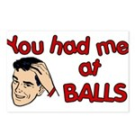 You Had Me at Balls Postcards (Package of 8)
