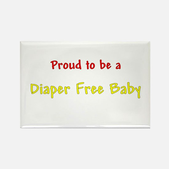 Proud To Be A Diaper Free Baby Rectangle Magnet (1