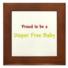 Proud To Be A Diaper Free Baby Framed Tile