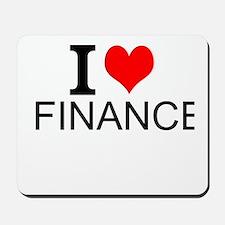 I Love Finance Mousepad