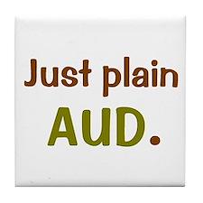 Just plain AUD. Tile Coaster