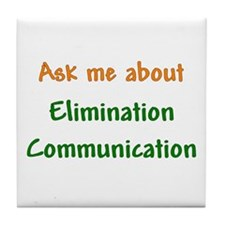 Ask Me About Elimination Communication Tile Coaste