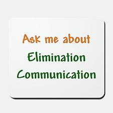 Ask Me About Elimination Communication Mousepad
