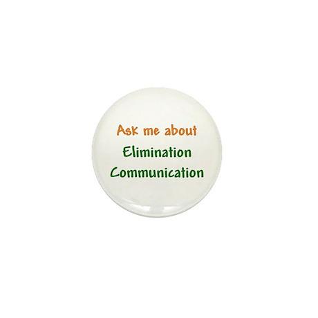 Ask Me About Elimination Communication Mini Button