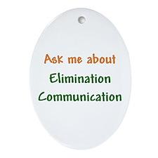 Ask Me About Elimination Communication Ornament (O