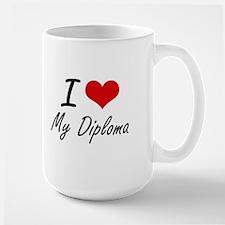 I Love My Diploma Mugs