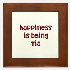 happiness is being Tia Framed Tile