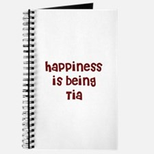 happiness is being Tia Journal