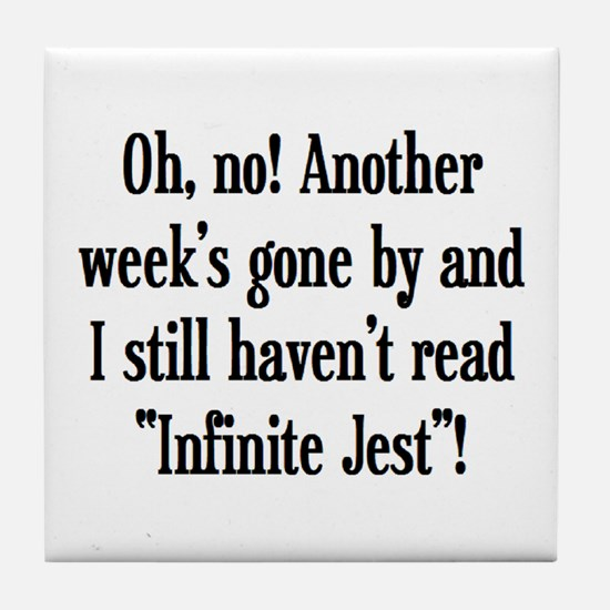 read infinite jest Tile Coaster
