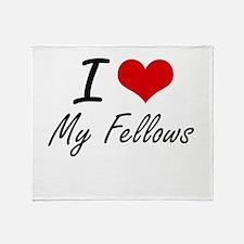 I Love My Fellows Throw Blanket