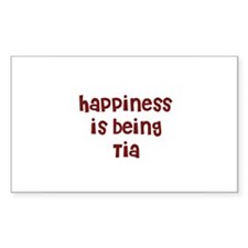 happiness is being Tia Rectangle Decal