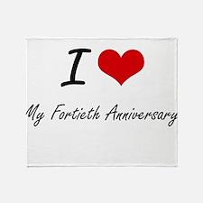 I Love My Fortieth Anniversary Throw Blanket