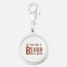 If you see a beard, play dead. Charms
