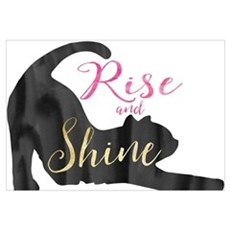 Rise and Shine Cat Poster