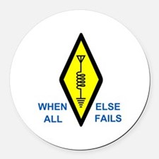 When All Else Fails Round Car Magnet