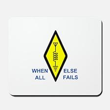 When All Else Fails Mousepad