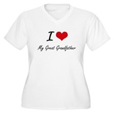 I Love My Great Grandfather Plus Size T-Shirt