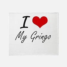 I Love My Gringo Throw Blanket