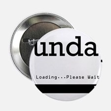 "Sunday Loading 2.25"" Button (10 pack)"