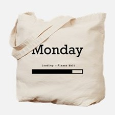 Monday Loading Tote Bag