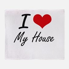I Love My House Throw Blanket