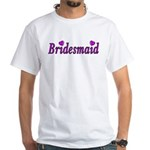 Bridesmaid Simply Love White T-Shirt